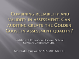 Combining reliability and validity in assessment: Can