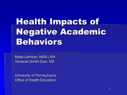Health Impacts of Negative Academic Behaviors
