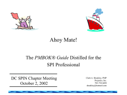 The PMBOK Guide Distilled for the SPI Professional
