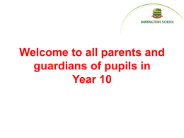 Welcome to all parents and guardians of pupils entering