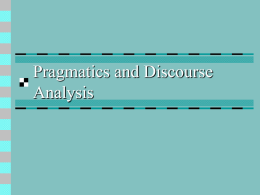 Pragmatics and Discourse Analysis