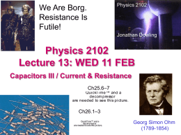 Physics 2102 Spring 2002 Lecture 8