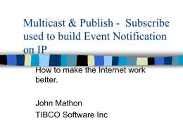 Multicast & Publish - Subscribe used to build Event