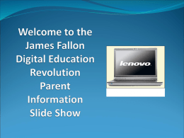 Welcome the James Fallon Digital Education Revolution
