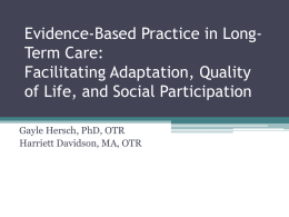 Evidence-Based Practice in Long