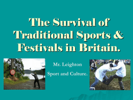 The Survival of Traditional Sports & Festivals in Britain.