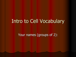 Intro to Cell Vocabulary - Hudson Falls Middle School