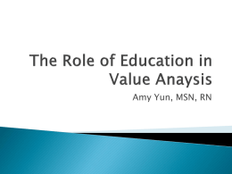 The Role of Education in Value Anaysis