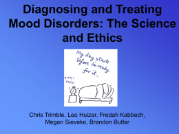 Diagnosing and Treating Mood Disorders: The Science and Ethics