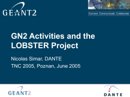 GN2 Activities and the LOBSTER Project