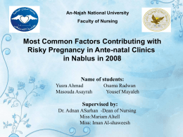 Most Common Factors Contributing with Risky Pregnancy in