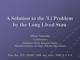 A Solution to the Li Problem by the Long Lived Stau