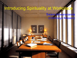 INTRODUCING SPIRITUALITY AT WORK PLACE