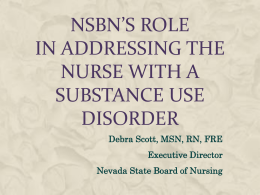 NSBN's Role in Addressing the Nurse with a Substance Use