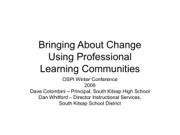 Bringing About Change Using Professional Learning Communities