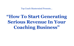 The Top Coach Mastermind Program REVEALED...""