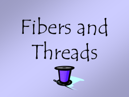 Fibers and Thread