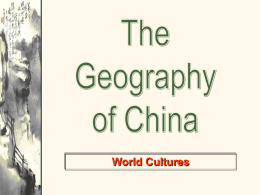 Geography of China - Helena Public School District