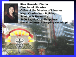 Rina Hemedez Diaron Director of Libraries Office of the