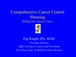 Comprehensive Cancer Control in New Jersey