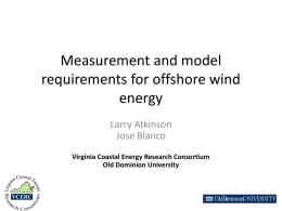 Measurement and model requirements for offshore wind energy