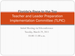 Florida's Race to the Top Teacher and Leader Preparation