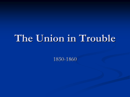 The Union in Trouble