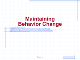 Maintaining Behavior Change Dr. Alan H. Teich Chapter 10