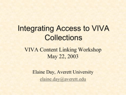Integrating Access to VIVA Collections