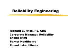 Reliability Engineering for Medical Devices