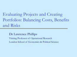 Evaluating Projects and Creating Portfolios: Balancing