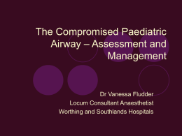 The problematic paediatric airway – assessment and management