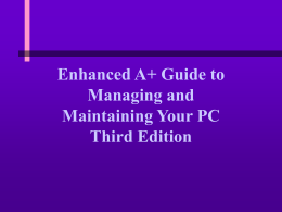 Enhanced Guide to Managing & Maintaining Your PC, 3e