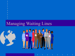 Managing Queues - Directory | McCombs School of Business