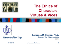 The Ethics of Character Virtues and Vices