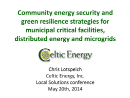 Grid Security, Microgrids and Green Resilience