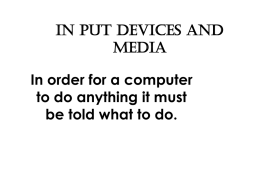 In put Devices and Media