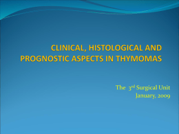 CLINICAL, HISTOLOGICAL AND PROGNOSTIC ASPECTS IN …