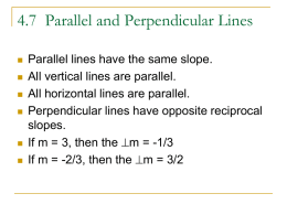 4.7 Parallel and Perpendicular Lines
