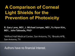A Comparison of Corneal Light Shields for the Prevention