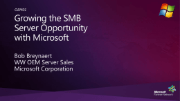 OEM01: Growing the SMB Server Opportunity with Microsoft