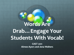 Words Are Drab…Engage Your Students With Vocab!