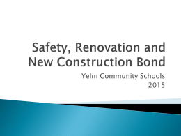 Safety, Renovation and New Construction Bond