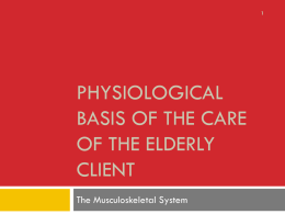 Physiological basis of the care of the care of the elderly