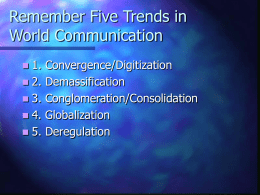 Remember Five Trends in World Communication