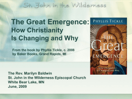 The Great Emergence - St. John in the Wilderness Church