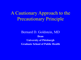 A Cautionary Approach to the Precautionary Principle