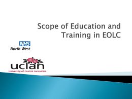 Scoping Exercise of Education and Training in End of Life Care