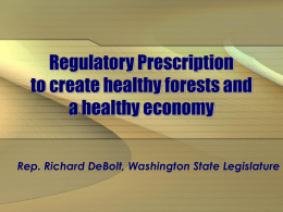 Regulatory Prescription for healthy forests and a healthy