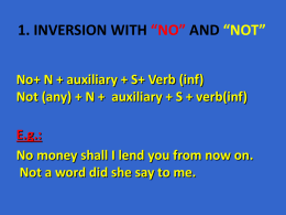 Inversion, negative and limiting adverbials